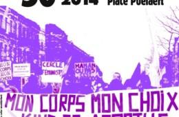 Manifestation Pro-choix : Mon corps! Mon choix! Ma liberté!